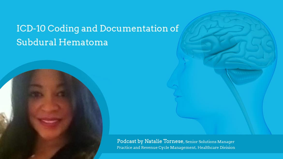 ICD-10 Coding and Documentation of Subdural Hematoma