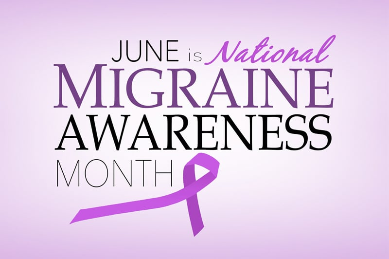 June Is Observed As National Migraine & Headache Awareness Month